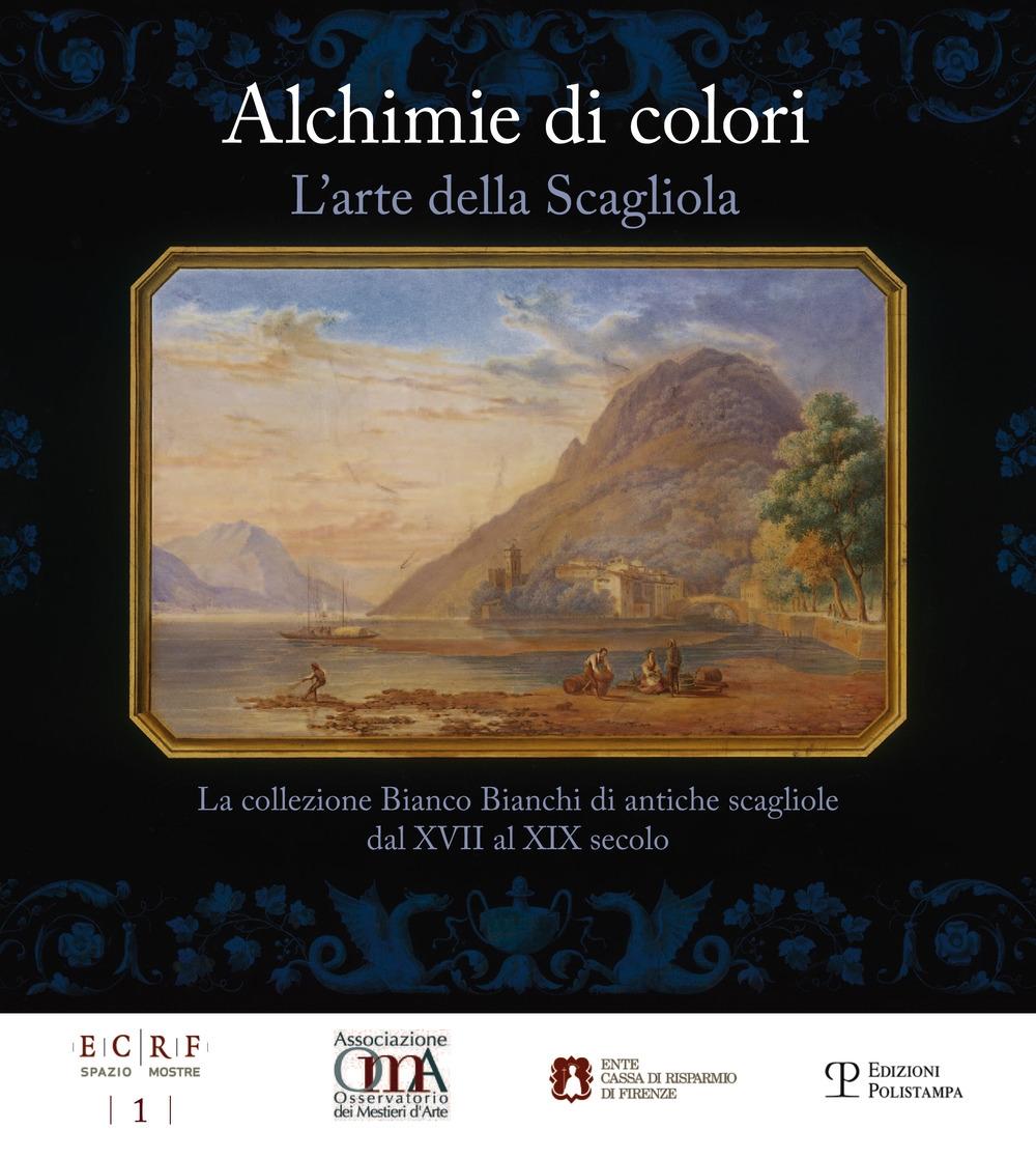Alchimie di colori. L'arte della Scagliola. La collezione Bianco Bianchi di antiche scagliole dal XVII al XIX secolo