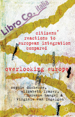 Comparative Reactions to European Integration