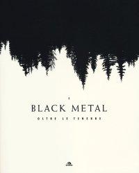 Black metal. Oltre le tenebre.