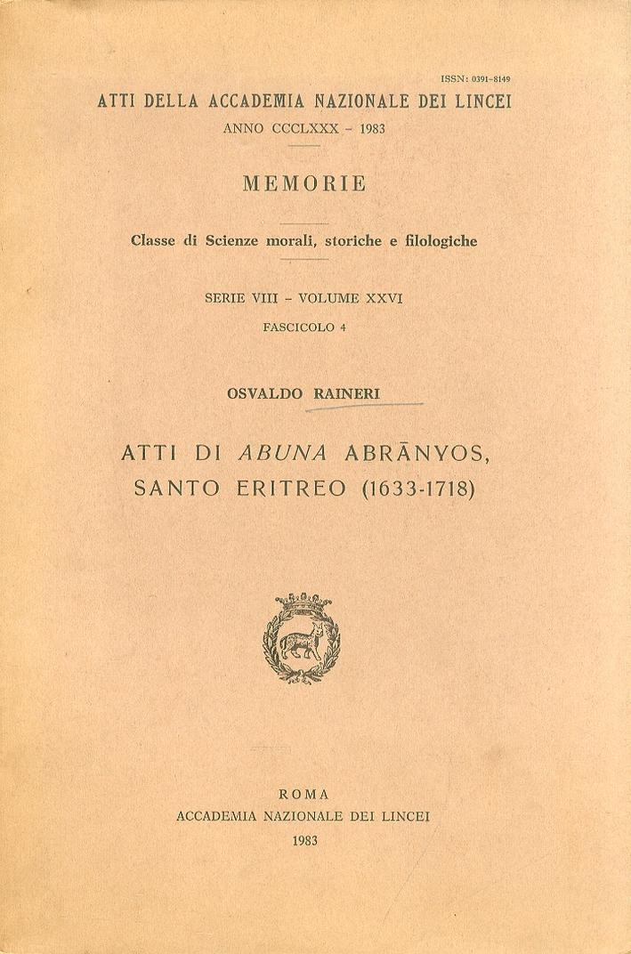 Atti di Abuna Abranyos. Santo Eritreo 1633-1718