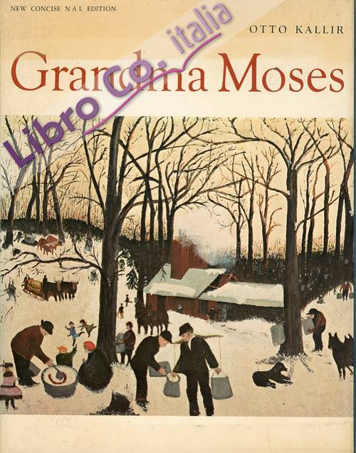 Grandma Moses. [English Edition]