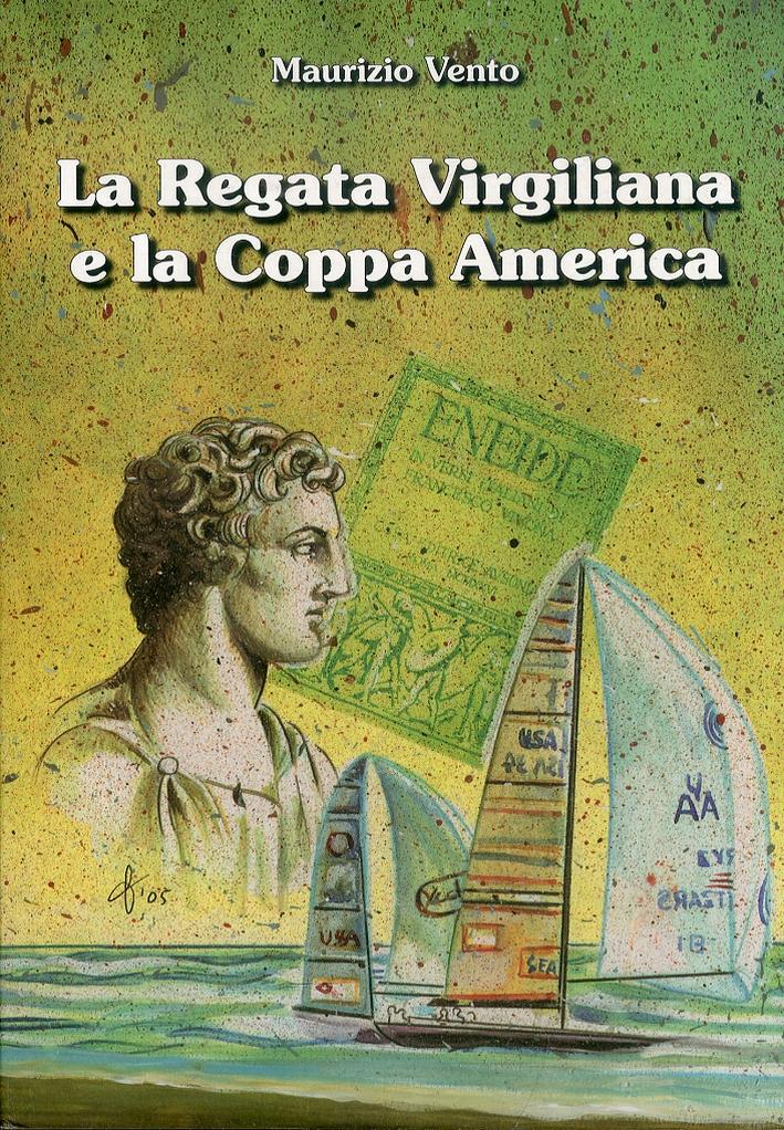 La Regata Virgiliana e la Coppa America nell'antica Trapani, città degli Elimi