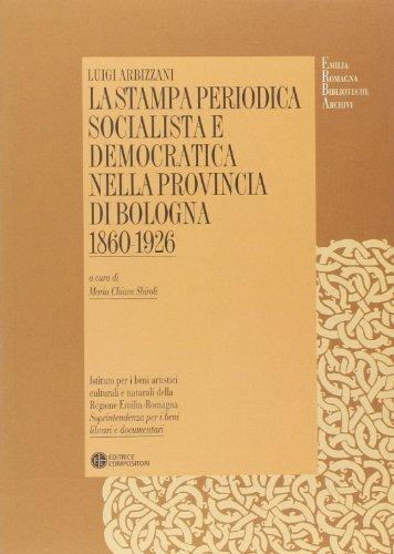 La Stampa Periodica Socialista e Democratica nella Provincia di Bologna (1860-1926)