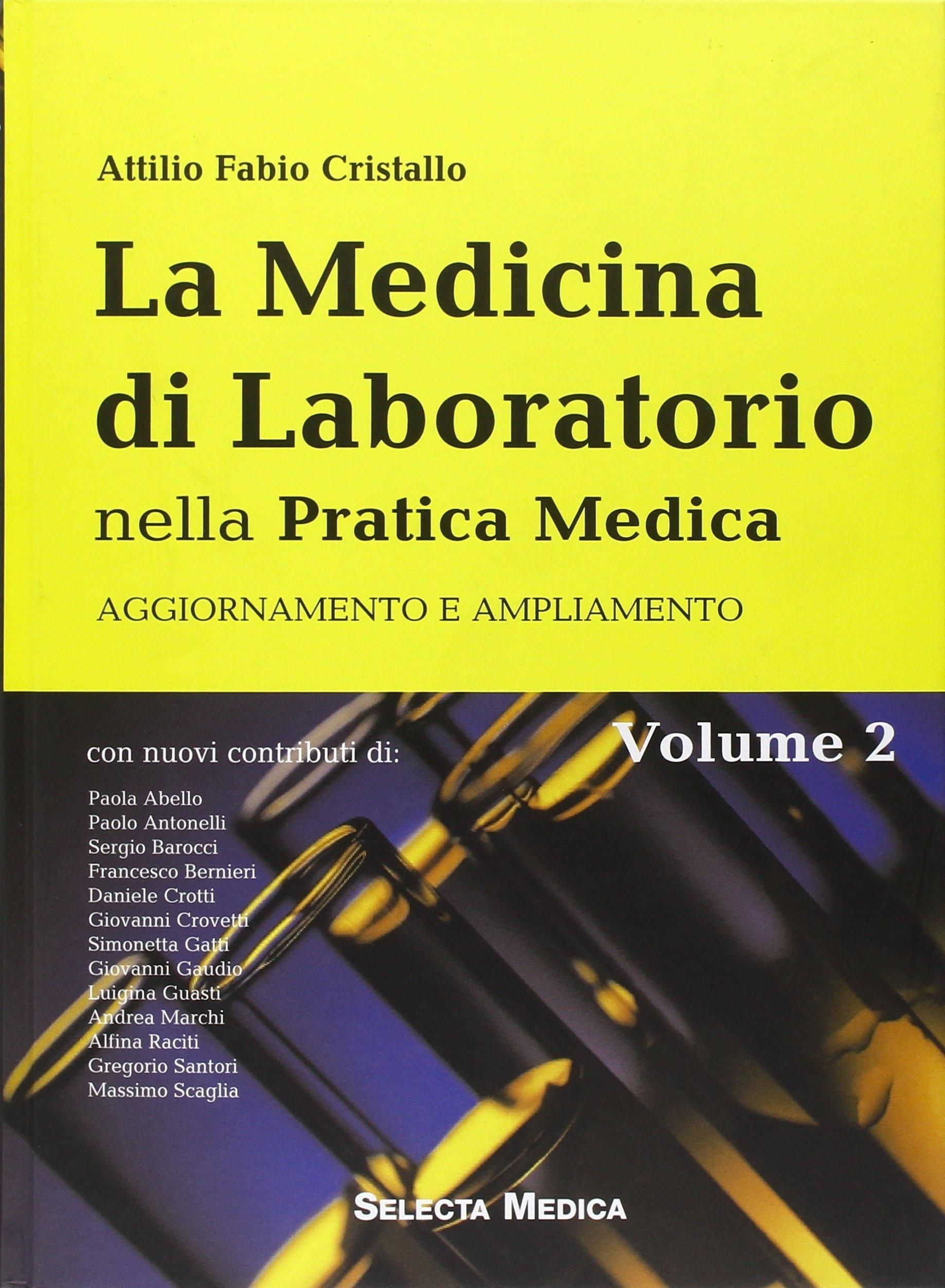 La medicina di laboratorio nella pratica medica. Volume di aggiornamento e ampliamento. Vol. 2