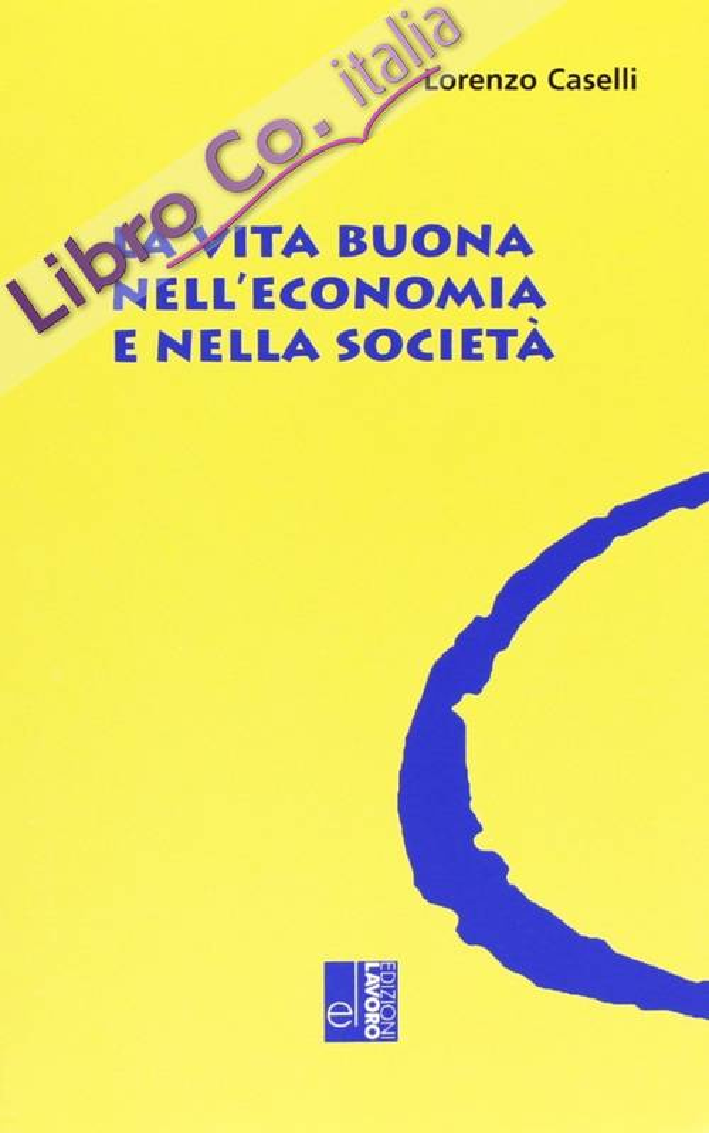 La vita buona nell'economia e nella società