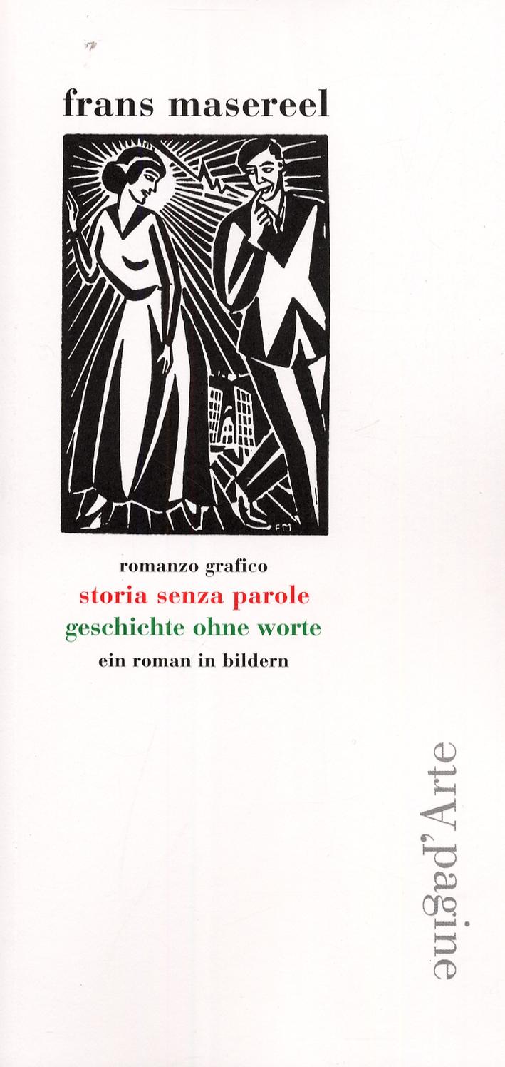 Storia senza parole. [Edizione Italiana e Tedesca]