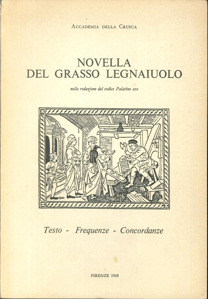 Novella del grasso legnaiuolo nella redazione del codice Palatino 200. testo, frequenze, concordanze