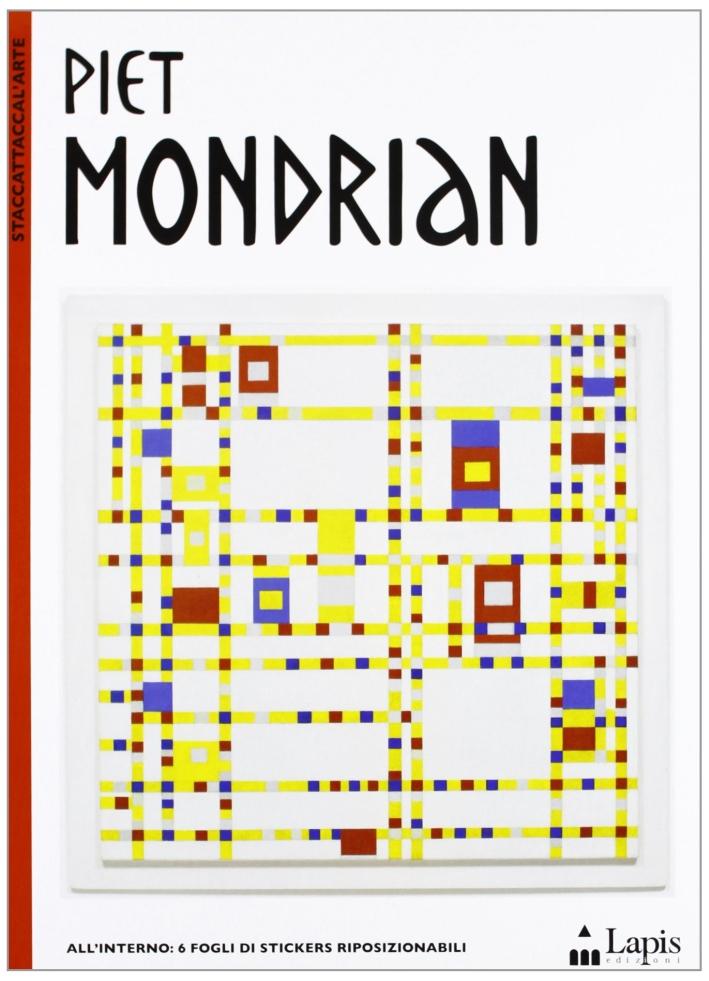 Piet Mondrian. Ediz. illustrata