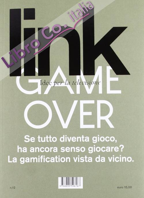 Link. Idee per la televisione. Vol. 12: Insert coin-Game over