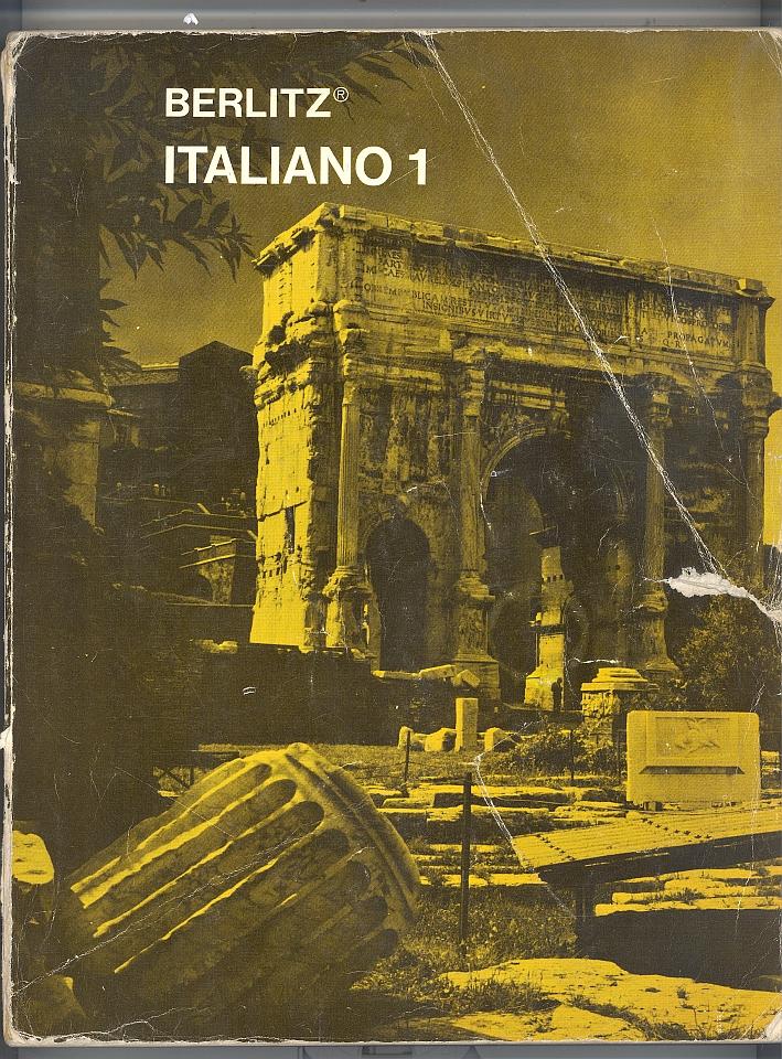 Italiano 1. Manuale dell'allievo. Elaborato dal Reparto Ricerche Pedagogiche delle Scuole Berlitz