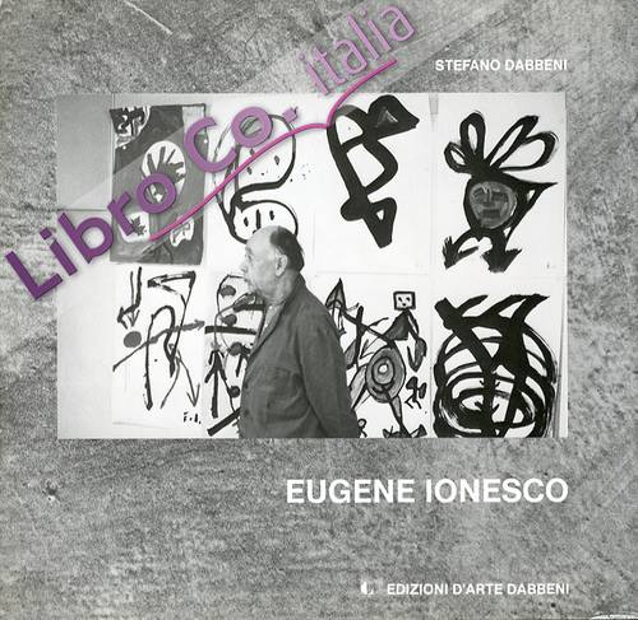 Eugene Ionesco. [Edizione Italiana e Francese]