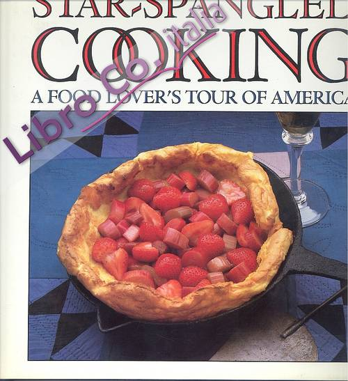Cooking. A food lover's tour of America