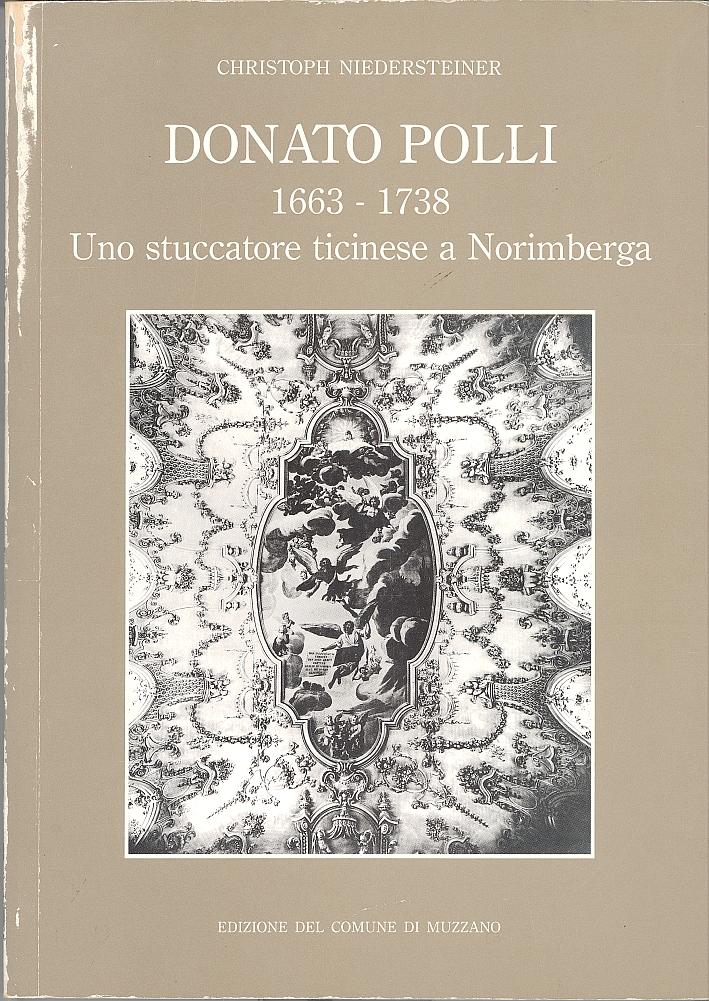 Donato Polli (1663-17389. Uno stuccatore ticinese a Norimberga