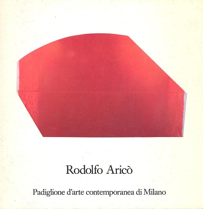 Rodolfo Aricò. Padiglione d'Arte contemporanea di Milano.