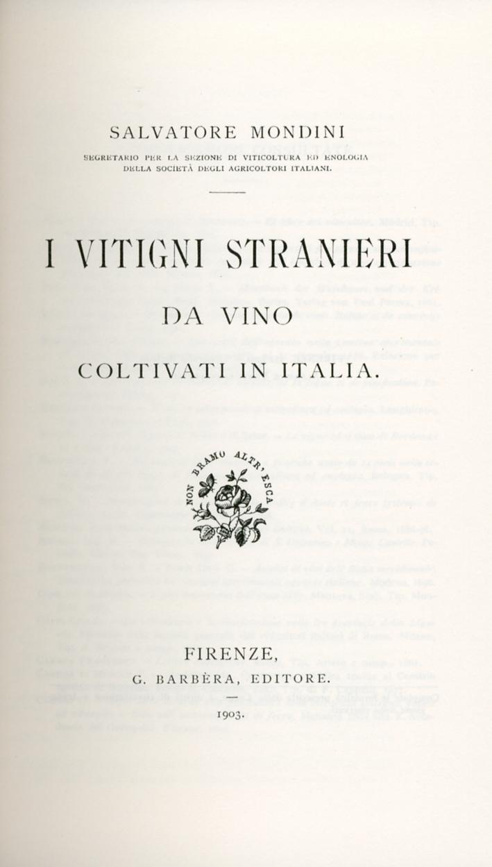I vitigni stranieri. Da vino coltivati in italia.