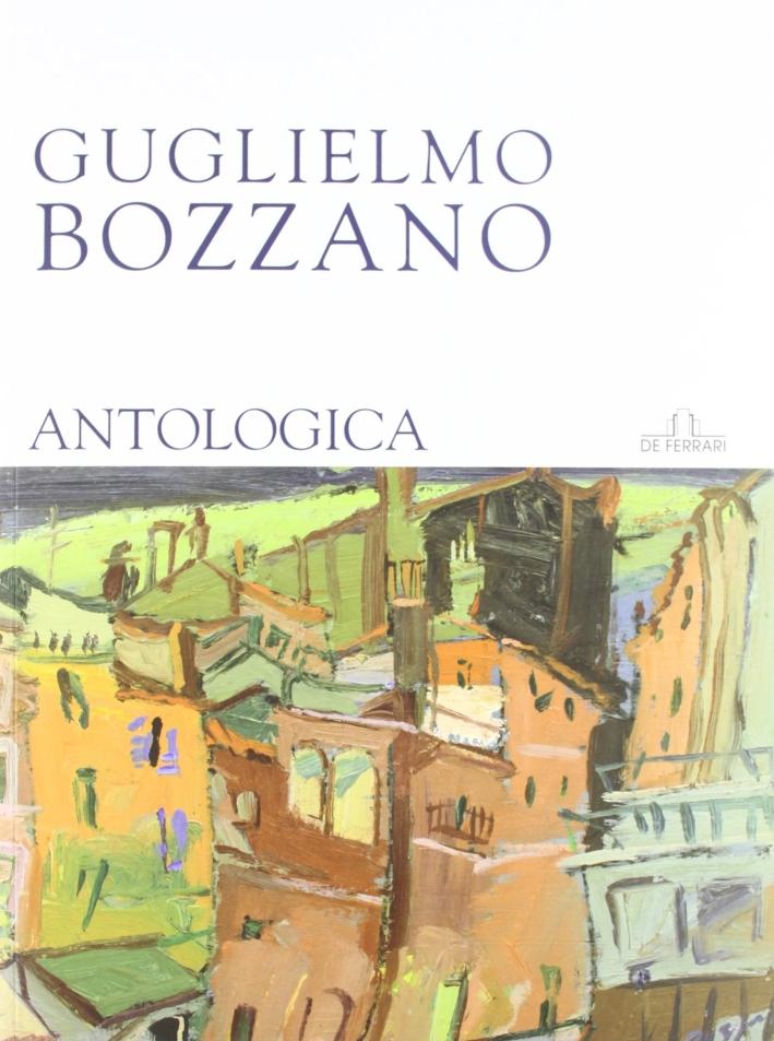 Guglielmo Bozzano. Antologia