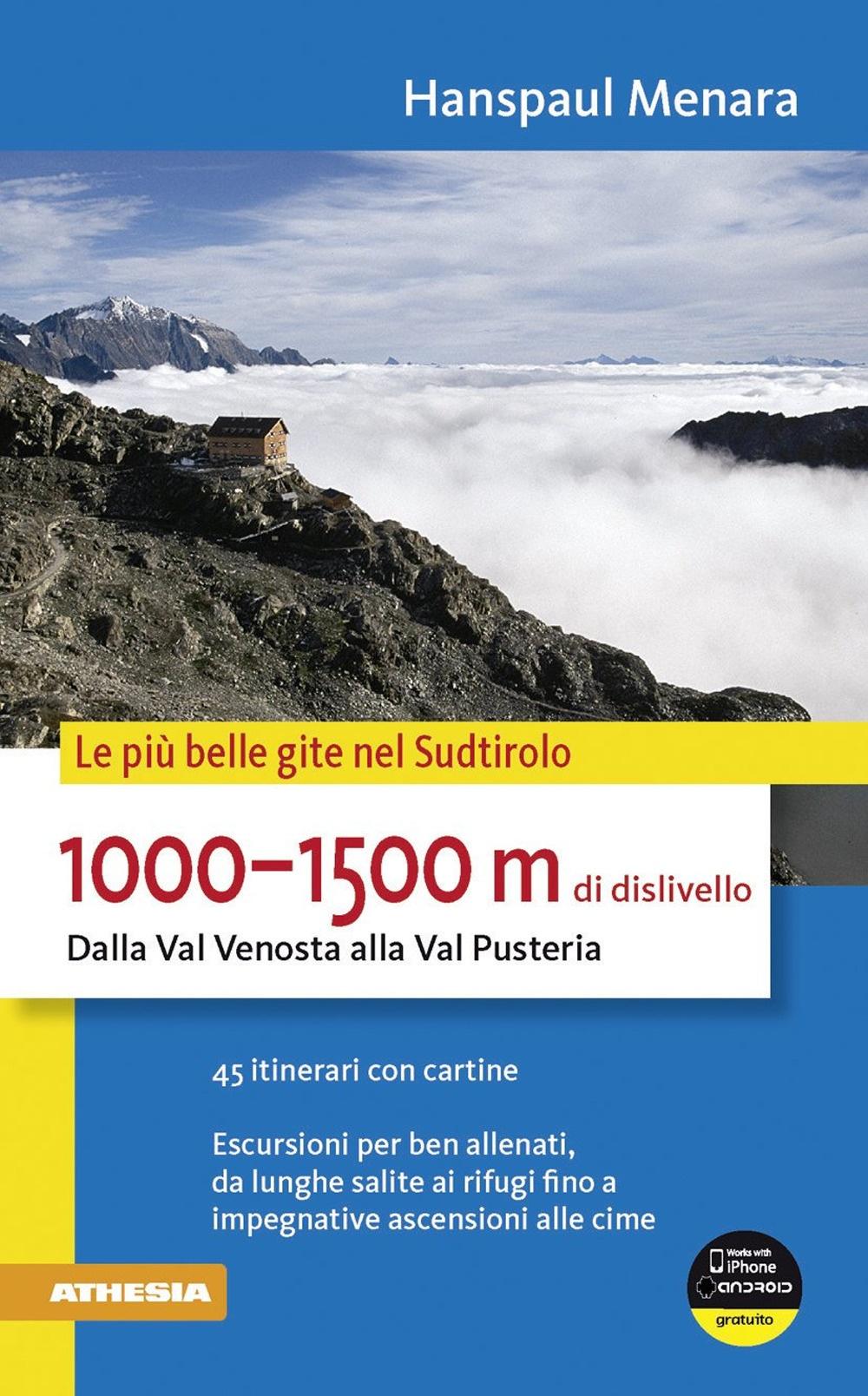 1000-1500 m di dislivello dalla Val Venosta alla Val Pusteria.
