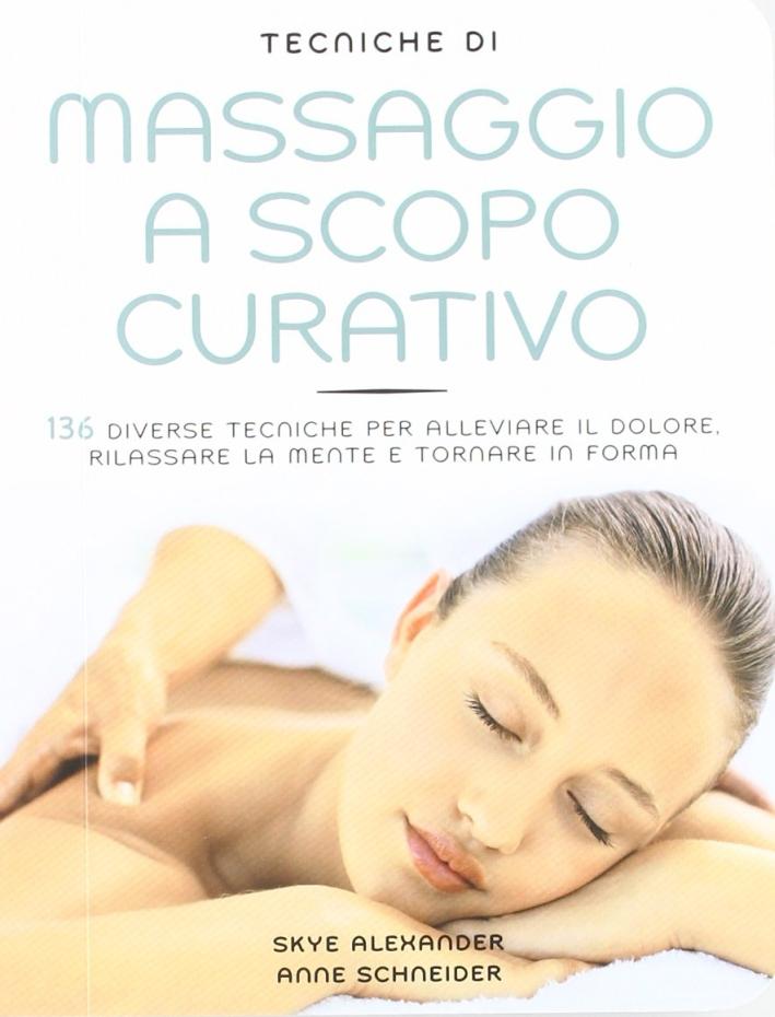 Tecniche di massaggio a scopo curativo.