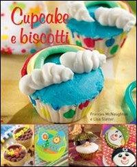 Cupcake e biscotti.