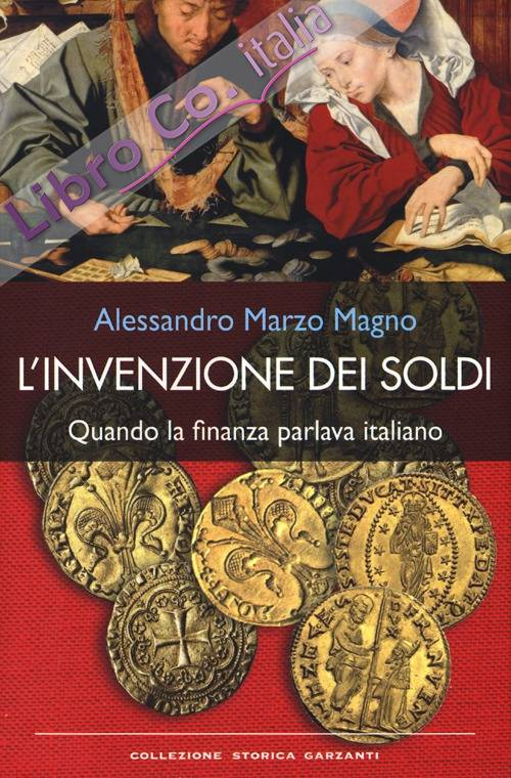 L'invenzione dei soldi. Quando la finanza parlava italiano.