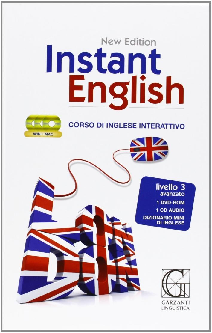 Instant english. Corso di inglese interattivo. 3° livello. Con CD Audio. Con DVD-ROM