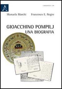 Gioacchino Pompilj. Una biografia.