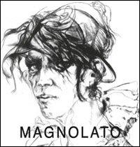Cesco Magnolato. Immagini e memorie incise 1954-2011