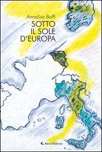 Sotto il sole d'Europa.