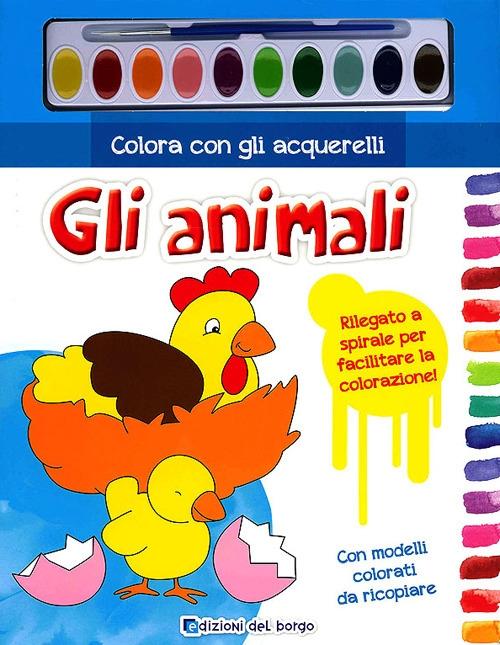 Colora con gli acquerelli gli animali. Ediz. illustrata. Con gadget