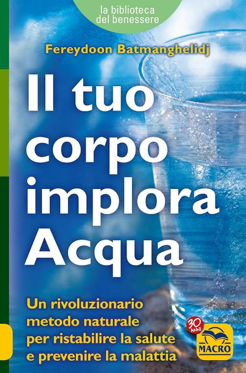 Il tuo corpo implora l'acqua.