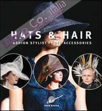 Hats & hairs. Fashion stylist photo accessories.
