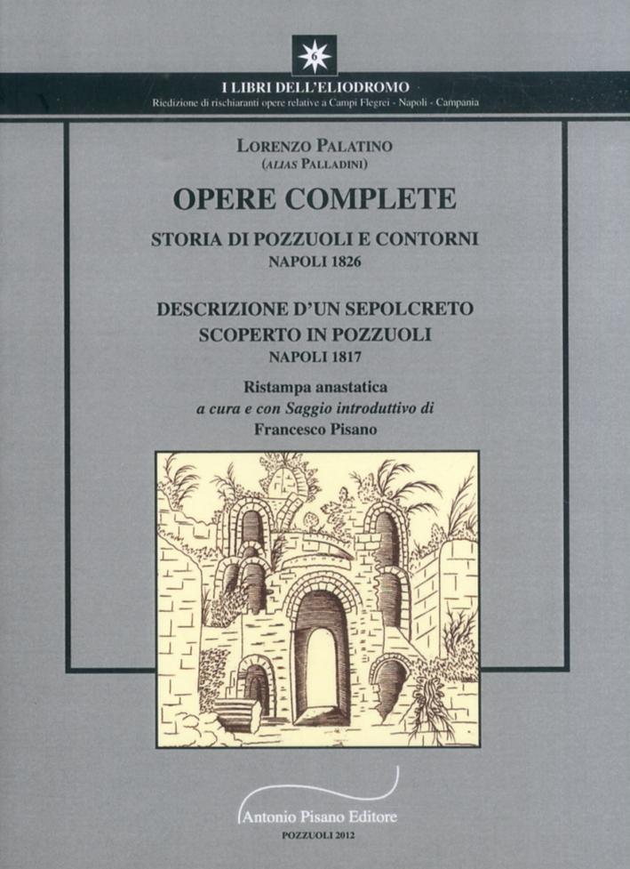 Opere Complete. Storie di Pozzuoli e Contorni. Descrizione di un Sepolcreto Scoperto in Pozzuoli.