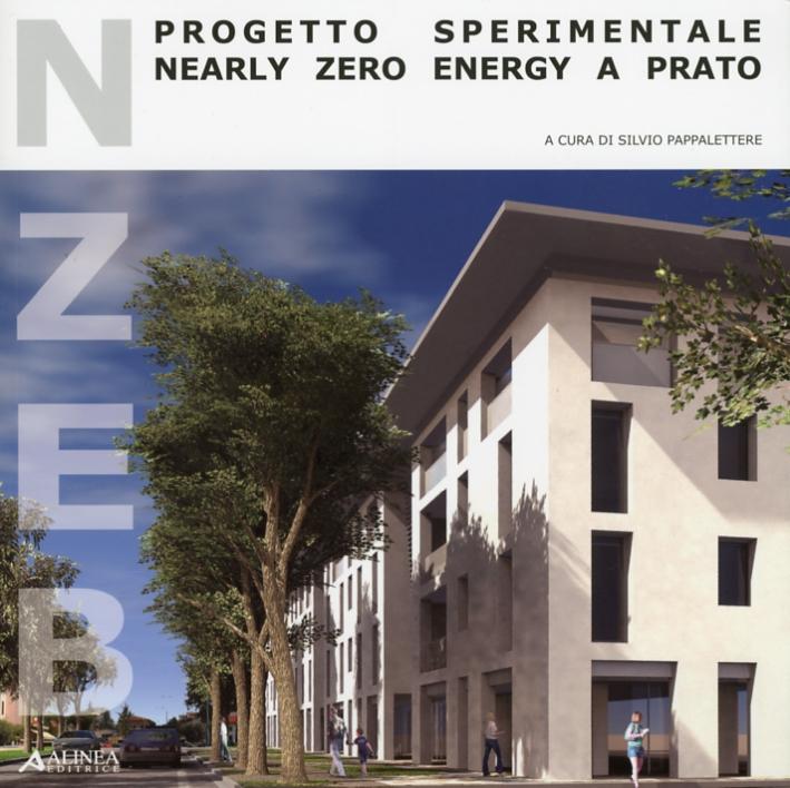 NZEB progetto sperimentale. Nearly Zero Energy a Prato