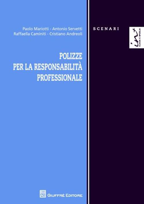Polizze per la responsabilità professionale