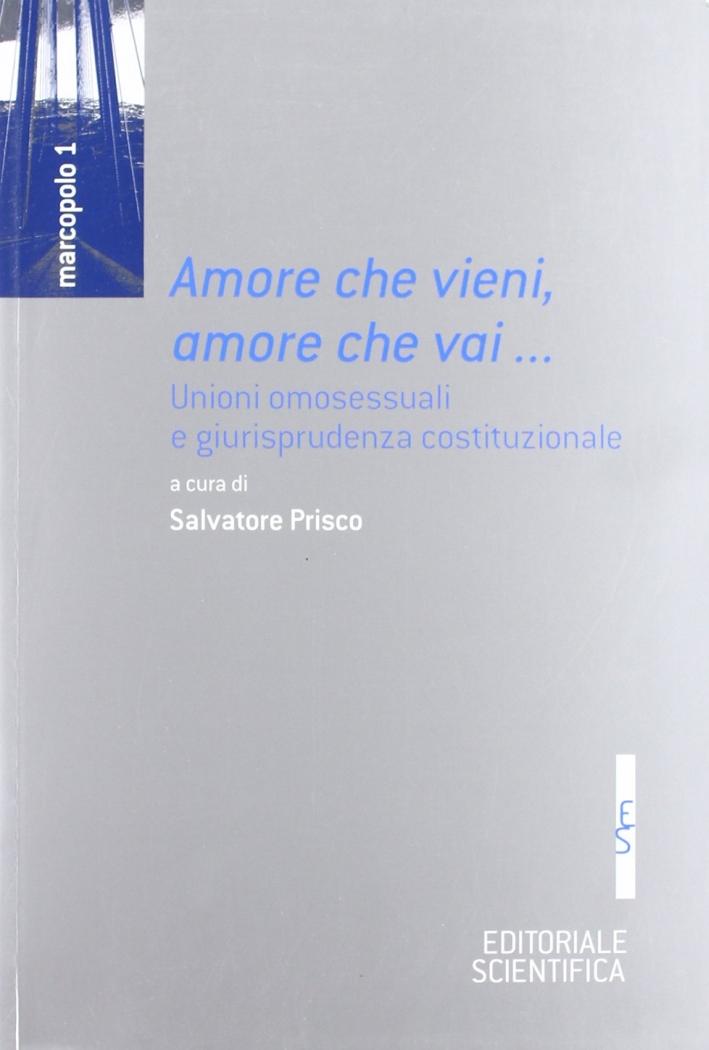 Amore che vieni, amore che vai... Unioni omossessuali e giurisprudenza costituzionale