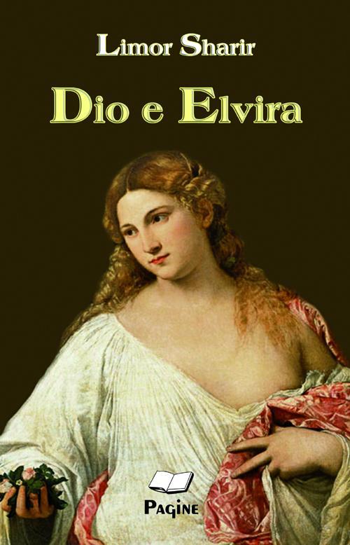 Dio e Elvira