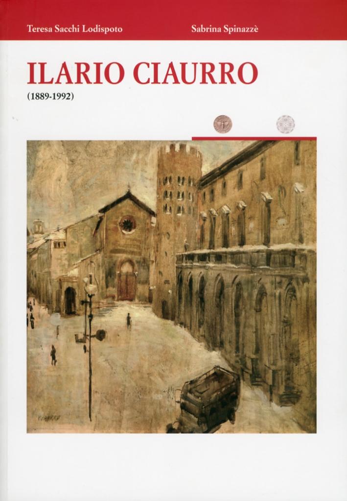 Ilario Ciaurro. 1889-1992