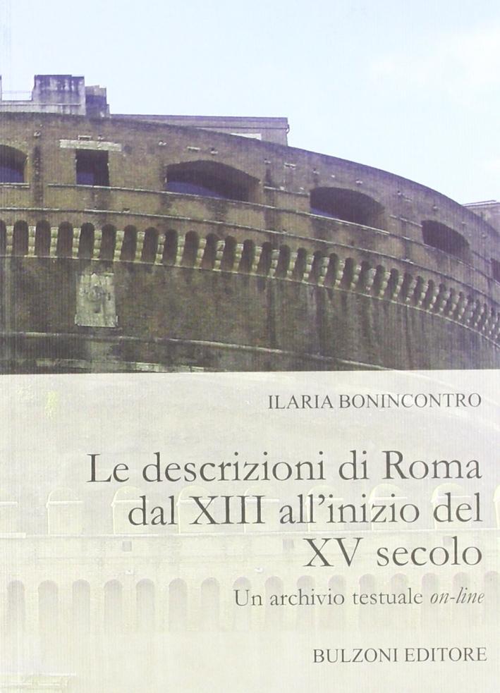 Le Descrizioni di Roma dal XIII all'Inizio del XV Secolo. Un Archivio Testuale On-Line
