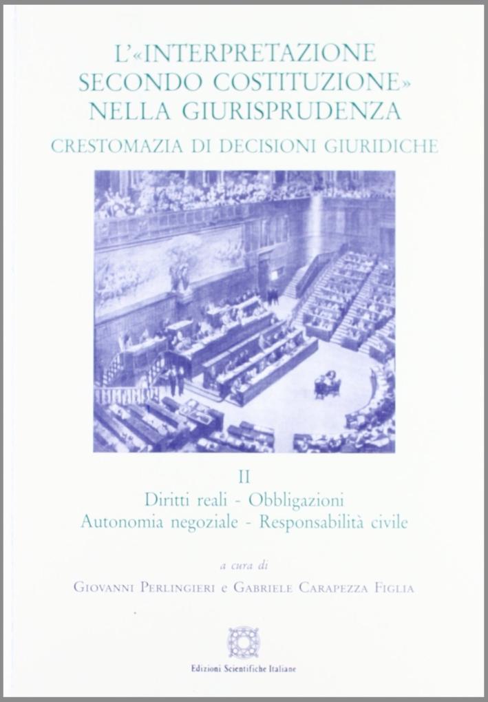 L'«interpretazione secondo Costituzione» nella giurisprudenza. Crestomazia di decisioni giuridiche. Vol. 2