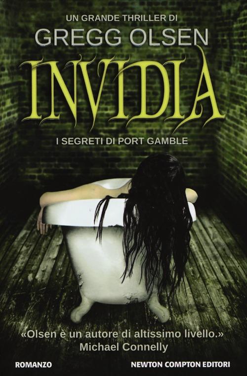 Invidia. I segreti di Port Gamble