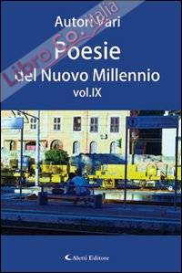 Poesie del nuovo millennio. Vol. 9