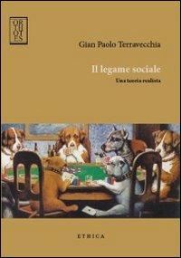 Il legame sociale. Una teoria realista