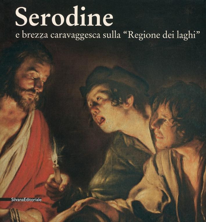 Serodine e Brezza Caravaggesca sulla