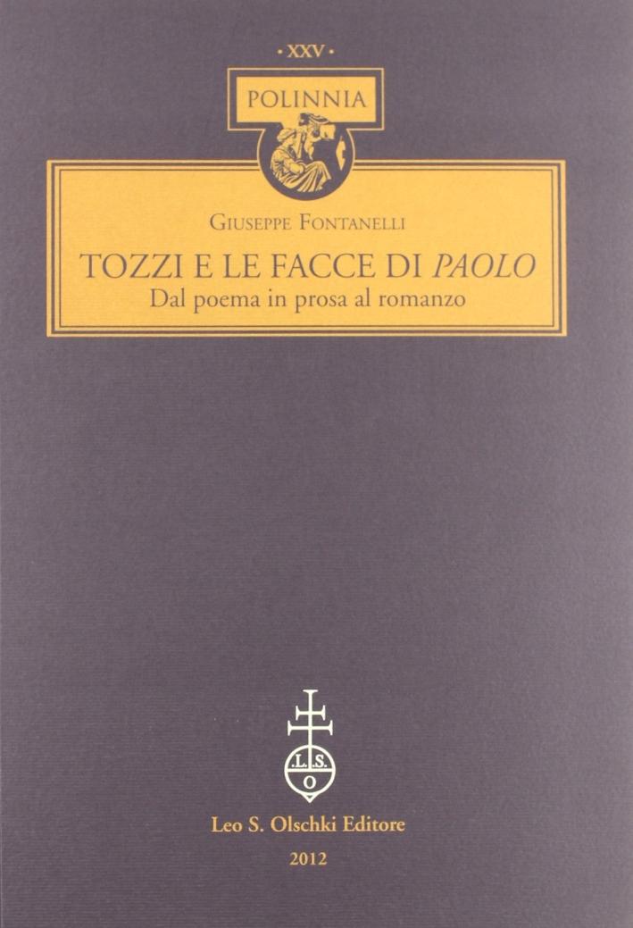 Tozzi e le facce di Paolo. Dal poema in prosa al romanzo.