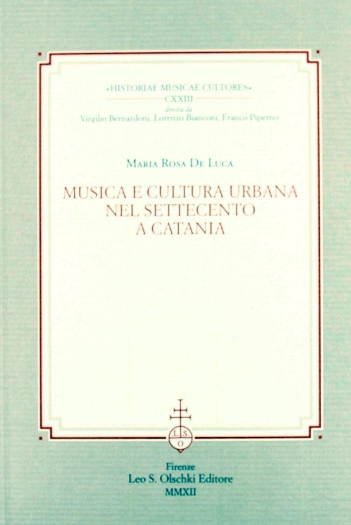 Musica e Cultura Urbana nel Settecento a Catania.