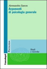 Argomenti di psicologia generale.