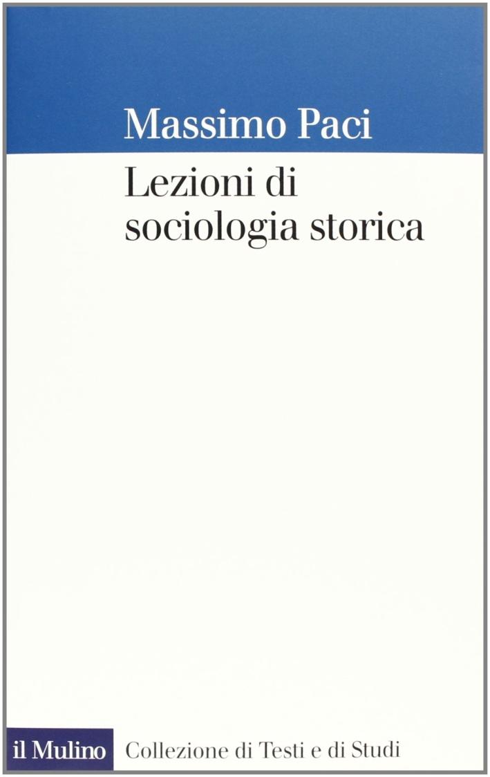 Lezioni di sociologia storica.