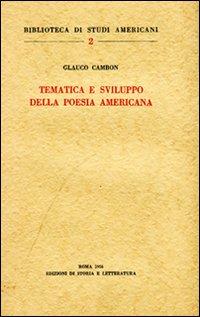 Tematica e sviluppo della poesia americana.