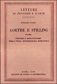 Goethe e Stilling. Ovvero pietismo e romanticismo nella prima autobiografia