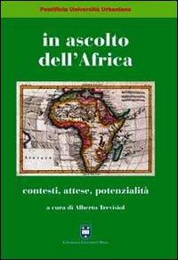 In ascolto dell'Africa. Contesti, attese, potenzialità
